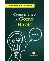 COMO PIENSO Y COMO HABLO - Manuel Ruiz Coello
