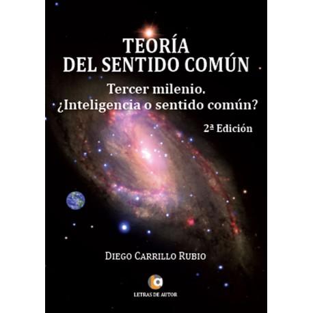 TEORÍA DEL SENTIDO COMÚN - Diego Carrillo Rubio