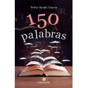 150 PALABRAS - Pedro Sande García