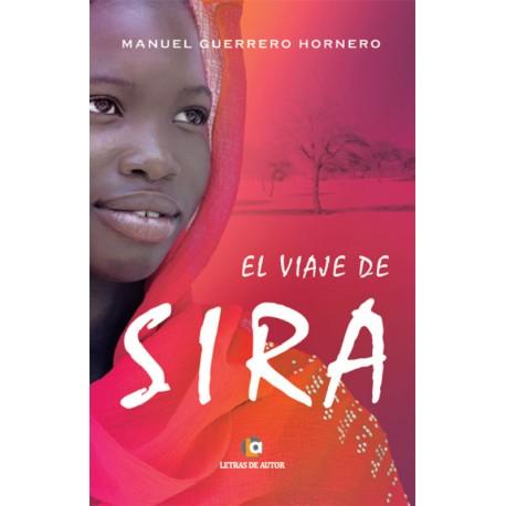 EL VIAJE DE SIRA - Manuel Guerrero Hornero