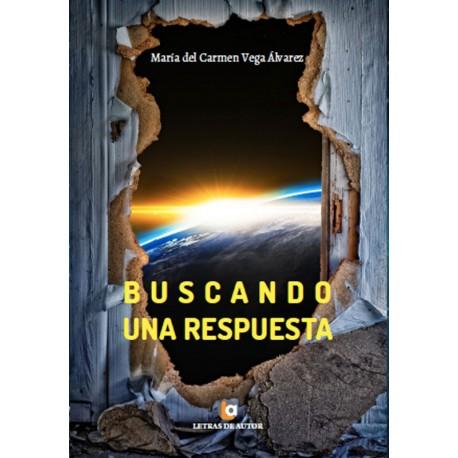 Buscando una respuesta - Mª del Carmen Vega