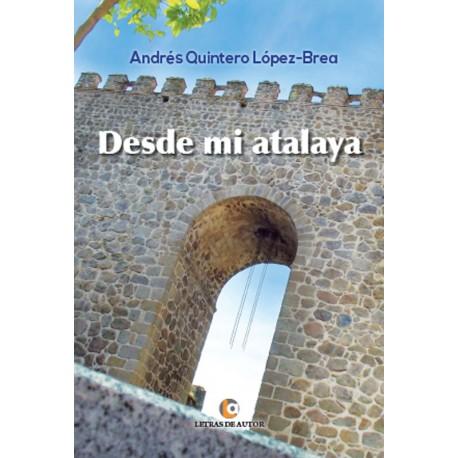 Desde mi atalaya - Andrés Quintero