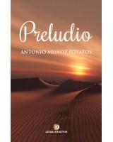 Preludio - Antonio Muñoz Poyatos