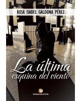 La última esquina del viento - Rosa Isabel Galdona