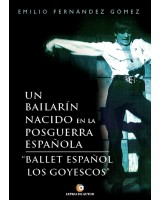 Un bailarín nacido en la Posguerra - Emilio Fernández
