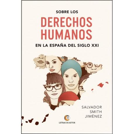 Sobre los Derechos Humanos - Salvador Smith
