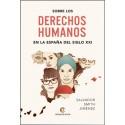 Sobre los Derechos Humanos en la España del Sigo XXI- Salvador Smith