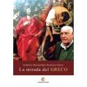 LA MIRADA DEL GRECO - Antonio Hernández-Sonseca