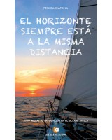 El horizonte siempre está a la misma distancia - Peni Barratxina