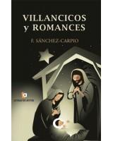 VILLANCICOS Y ROMANCES   - F. Sánchez Carpio
