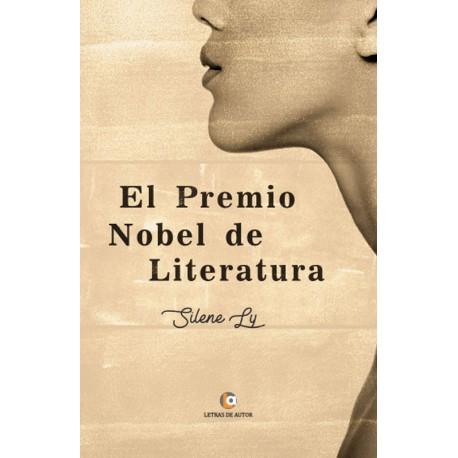 El Premio Nobel de Literatura - Silene Ly