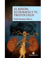 EL RIÑÓN ECOGRAFÍA Y TC,PROTOCOLOS - Ruth Domene