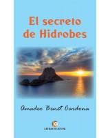 EL SECRETO DE HIDROBES - Amadeo Benet Cardona