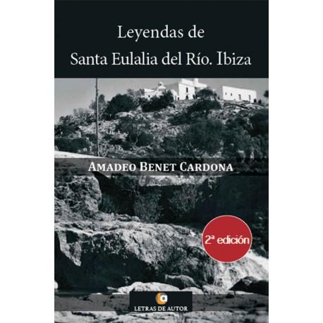 LEYENDAS DE SANTA EULALIA DEL RIO. IBIZA - Amadeo Benet Cardona