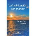 LA HABITACIÓN DEL ESPEJO - Carmen Payá Ferrando