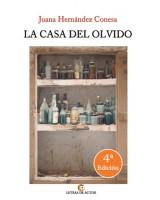 LA CASA DEL OLVIDO - Juana Hernández Conesa