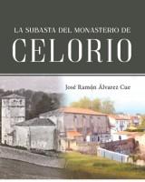 La subasta del Monasterio de Celorio - José Ramón Alvarez