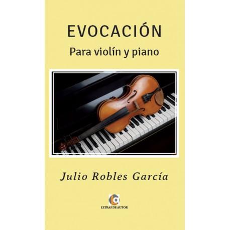 Evocación para violín y piano - Julio Robles García