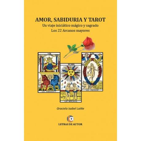 amor, SABIDURÍA Y TAROT - Graciela Laitte