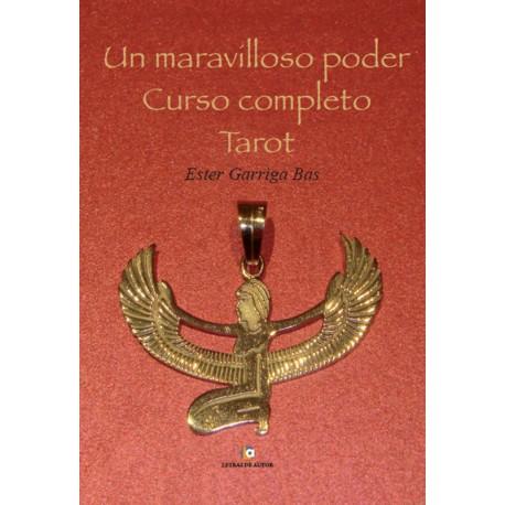 UN MARAVILLOSO PODER, Curso completo, TAROT - Ester Garriga