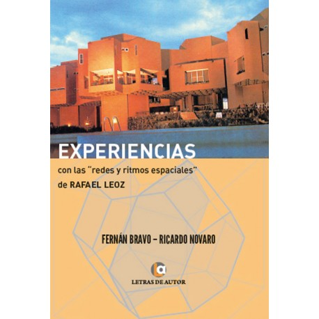 """EXPERIENCIAS Con las """"redes y ritmos espaciales"""""""