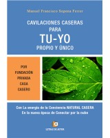 CAVILACIONES CASERAS PARA TU-YO PROPIO Y ÚNICO - Manuel Francisco Sopena Ferrer