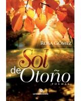Sol DE OTOÑO - Rosa Gómez