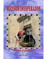 SUCESOS INESPERADOS - María Paredes Martínez