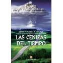 LAS CENIZAS DEL TIEMPO - Rosario Real Calama