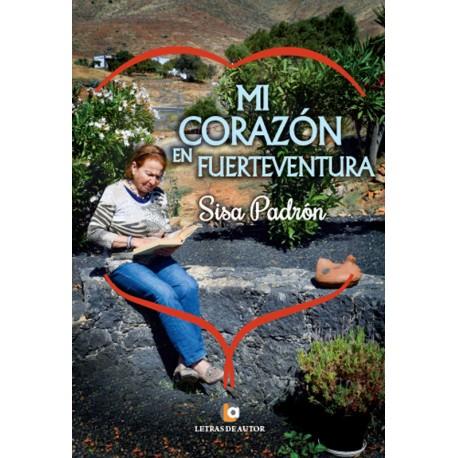 Mi corazón en FUERTEVENTURA - Sisa Padrón