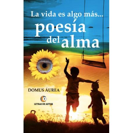 La vida es algo más - Domus Aurea