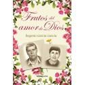Frutos del amor de Dios - Eugenio García