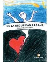 De la oscuridad a la luz - Manuel Moreno