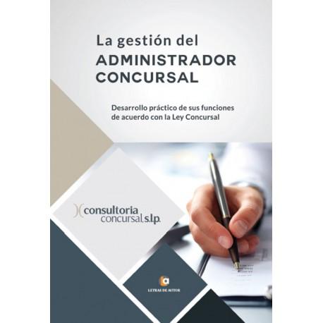 La gestión del Administrador concursal - Consultoría Concursal