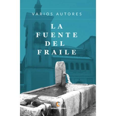 LA fuente DEL FRAILE - Varios Autores