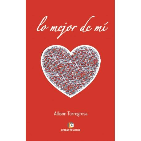 Lo mejor de mi - Allison Torregrosa