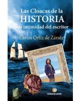 Las cloacas de la historia - Carlos Ortíz de Zárate