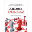 Ajedrez en el aula - Alberto Salazar