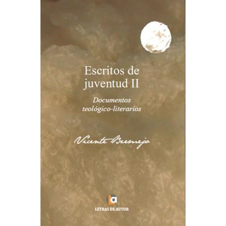 Escritos de Juventud II - Vicente Bermejo