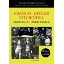 Franco Hitler Churchill- Sigfredo Hillers de Luque