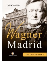 Wagner en Madrid I - Loli Castellón