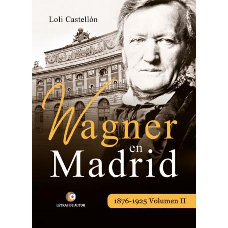Wagner en Madrid II- Loli Castellón