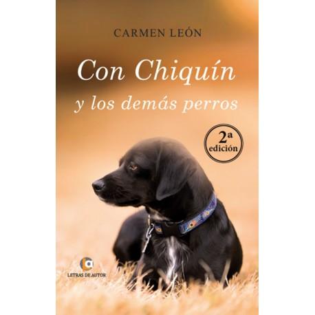 Con Chiquín y los demás perros - Carmen León