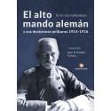 El Alto Mando Alemán - Juan B. Schiller