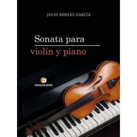 Sonata para Violín y Piano - Julio Robles García