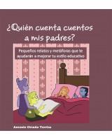 ¿QUIÉN CUENTA CUENTOS A MIS PADRES? - Antonio Ortuño Terriza