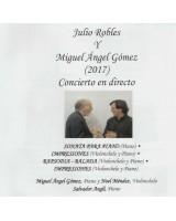 Concierto en directo - Julio Robles y Miguel Ángel Gómez