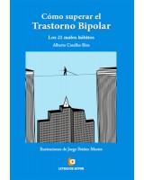 COMO SUPERAR EL TRASTORNO BIPOLAR - Alberto Caselles Ríos