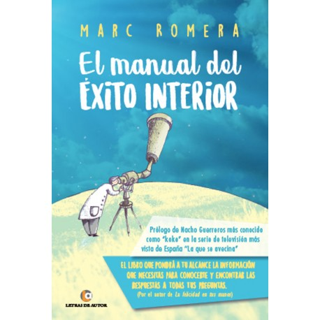 Manual del éxito interior - Marc Romera
