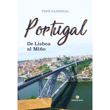 PORTUGAL de Lisboa al Miño - Pepe Sandoval